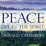 Oswald Chambers: Vrede - Lewe deur die Gees