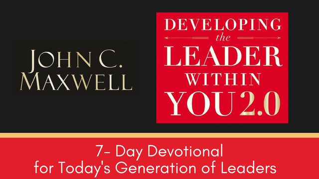7- Day Devotional, Developing The Leader Within You 2.0