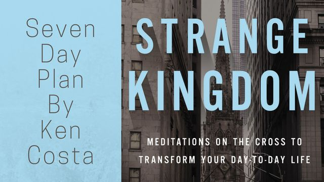 Strange Kingdom - Meditations On The Cross