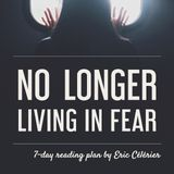 No Longer Living In Fear