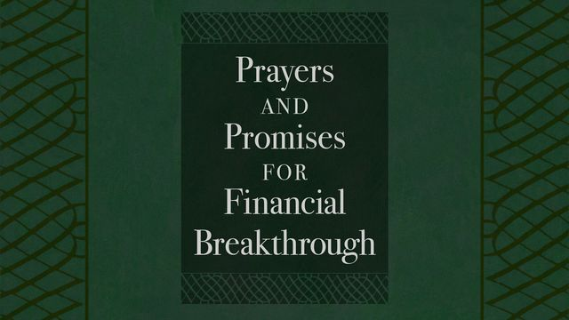 Prayers And Promises For Financial Breakthrough - God's Word