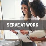 Serve at Work