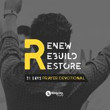 Renew, Rebuild, Restore - A 21 Day Prayer Devotional