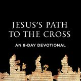 Jesus's Path To The Cross