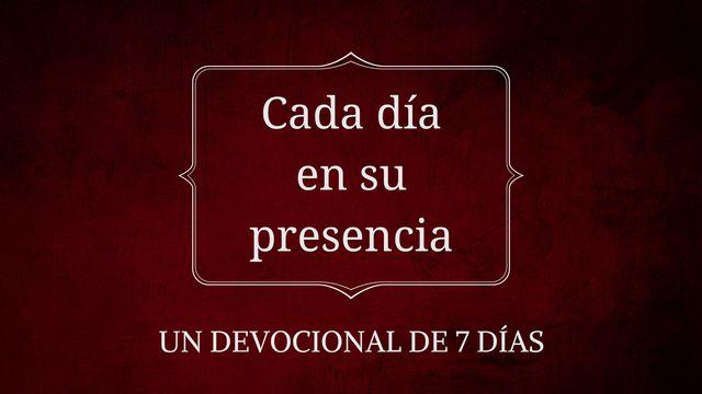 Cada Día En La Presencia De Dios