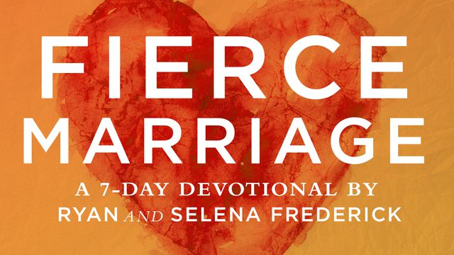 Fierce Marriage By Ryan And Selena Frederick
