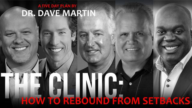 The CLINIC – How To Rebound From Setbacks