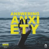 Answering Anxiety