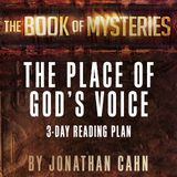 The Book Of Mysteries: The Place Of God's Voice