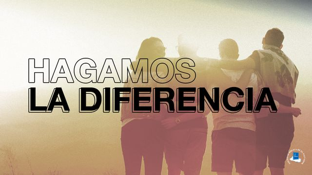 Hagamos la diferencia