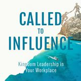 Kingdom Leadership In Your Workplace