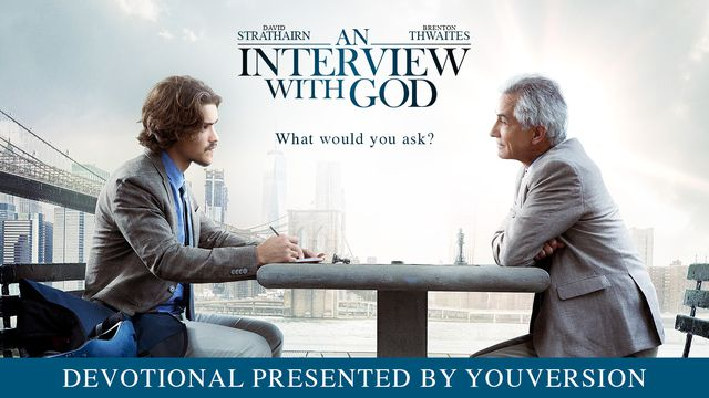 An Interview With God - In this broken world, God invites us