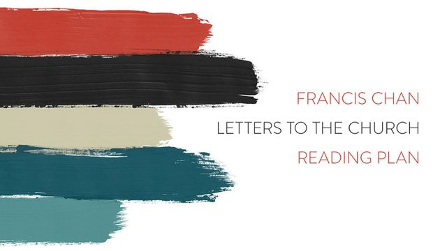 Letters To The Church With Francis Chan