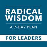 Radical Wisdom