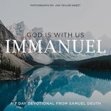 Immanuel | God Is With Us!