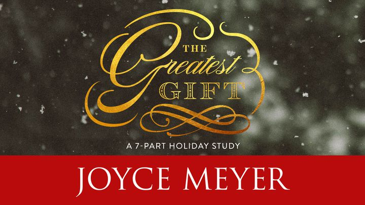 The Greatest Gift Devotional Reading Plan Youversion Bible