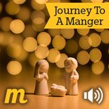 Journey To A Manger
