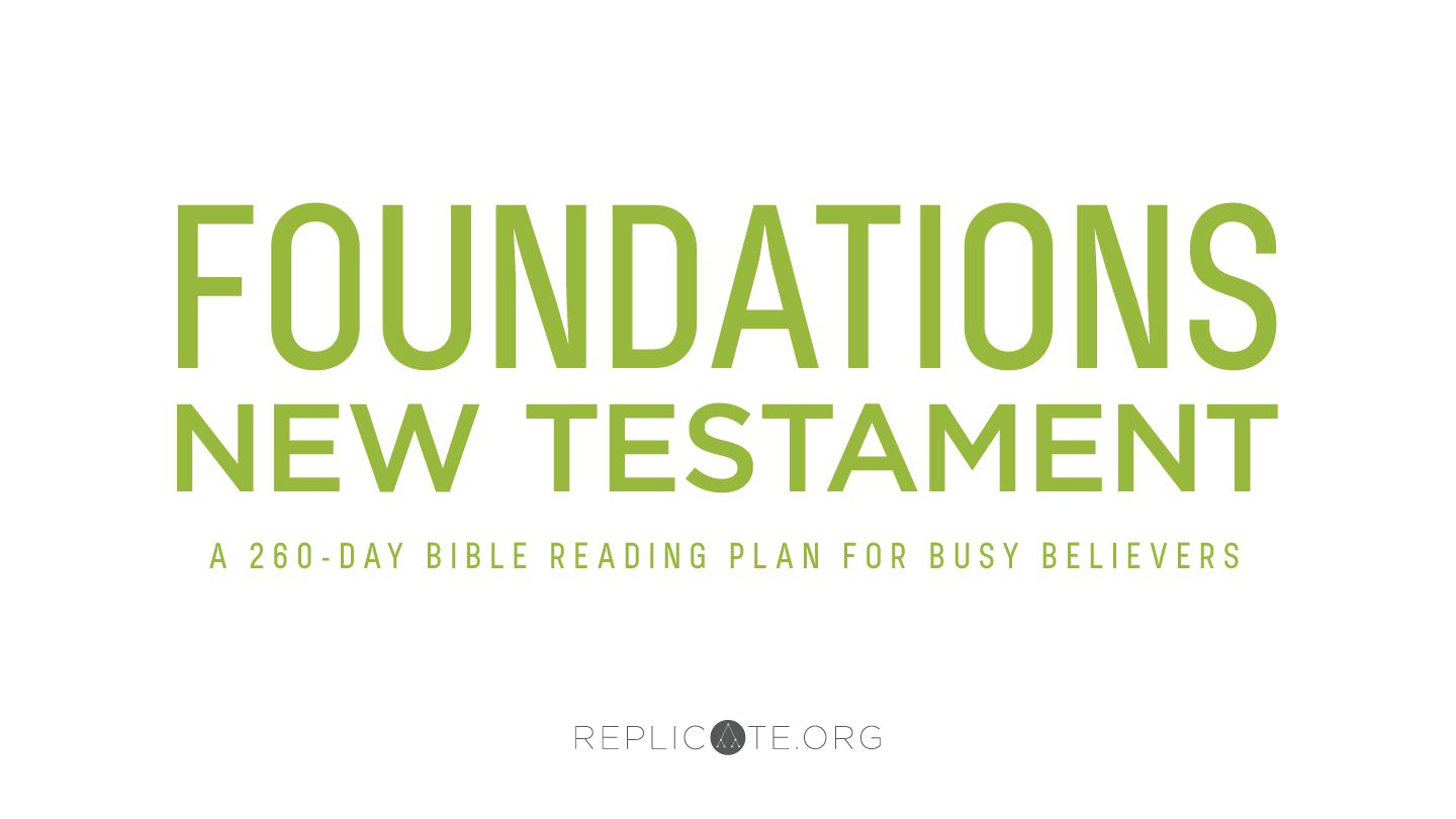Foundations: New Testament - Foundations: New Testament is a 260-day