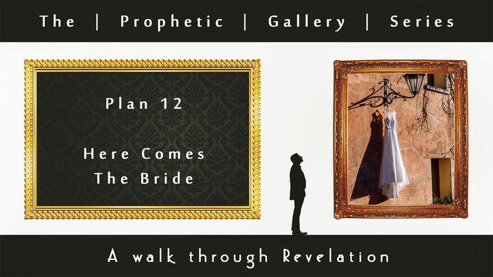 Here Comes The Bride - Prophetic Gallery Series - Previously