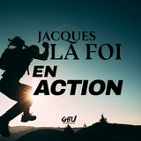 Jacques La Foi En Action