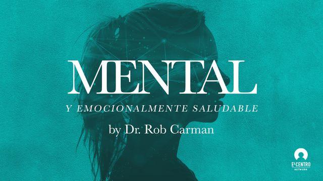 Mental y emocionalmente saludable