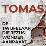 Tomas, de twijfelaar die Jezus' wonden aanraakt