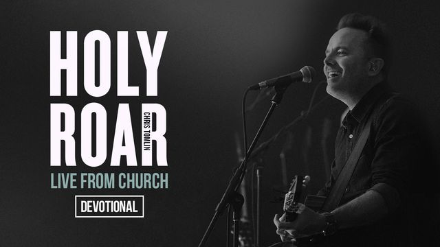 Holy Roar: Live From Church Devotional