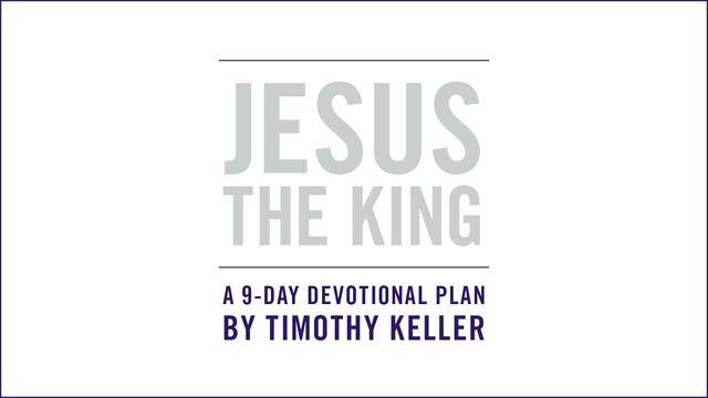 JESUS LE ROI: Un Plan de lecture pour la Pâques par Timothy Keller