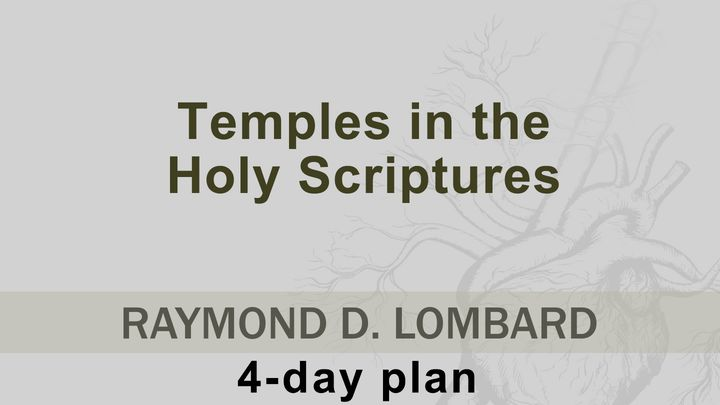 Temples In The Holy Scriptures