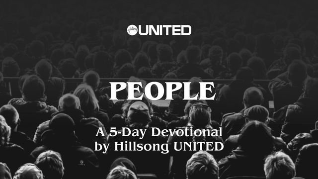 People: A 5-Day Devotional By Hillsong UNITED - It's about