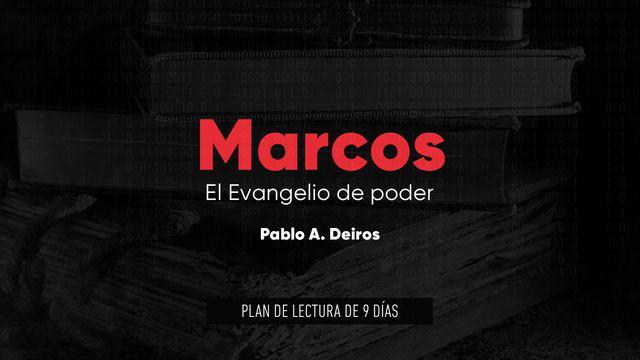 Marcos: El evangelio de poder