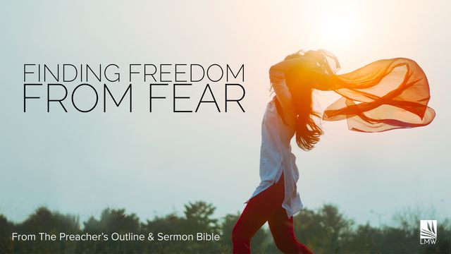 Finding Freedom From Fear