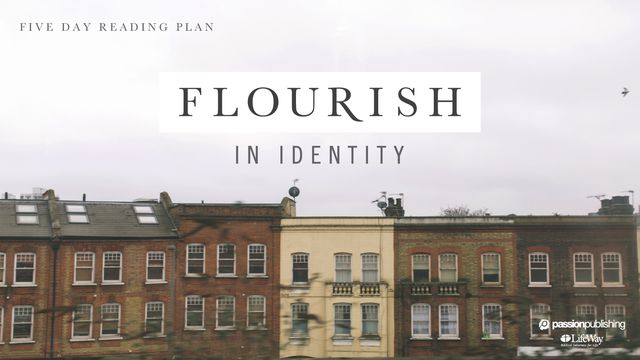 Flourish In Identity
