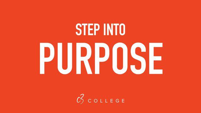 Step Into Purpose