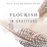Flourish In Gratitude