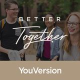 Better Together: Seeking God With Others