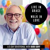 Live in Grace, Walk InLove