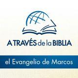 A través de la Biblia - Escucha el libro de Marcos