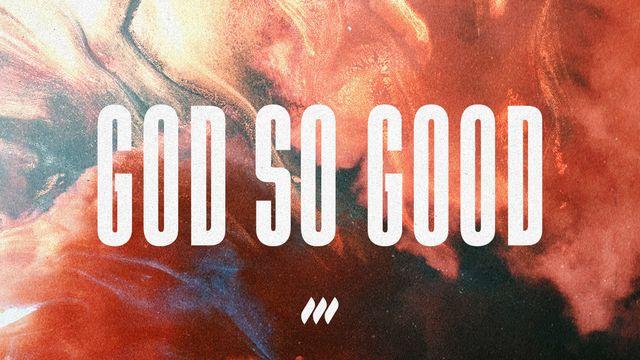 God So Good