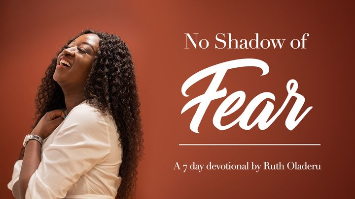 No Shadow Of Fear