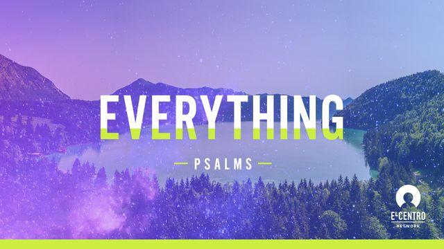 Everything - Psalms
