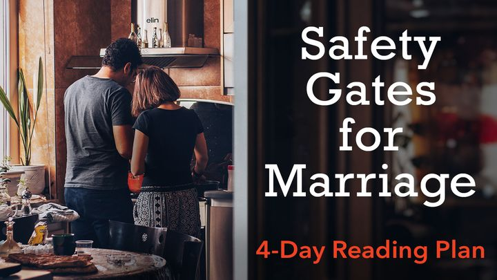 Safety Gates for Marriage