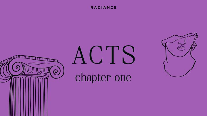 Acts - Chapter One