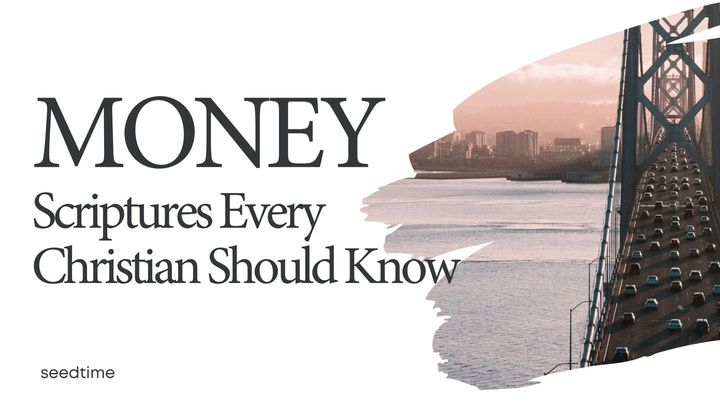 Money Scriptures Every Christian Should Know