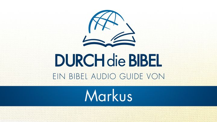 Through the Bible - Listen to the Gospel of Markus