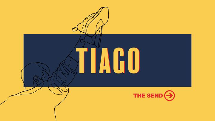 The Send: Tiago