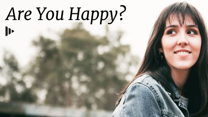 Are You Happy? Devotions from Time of Grace