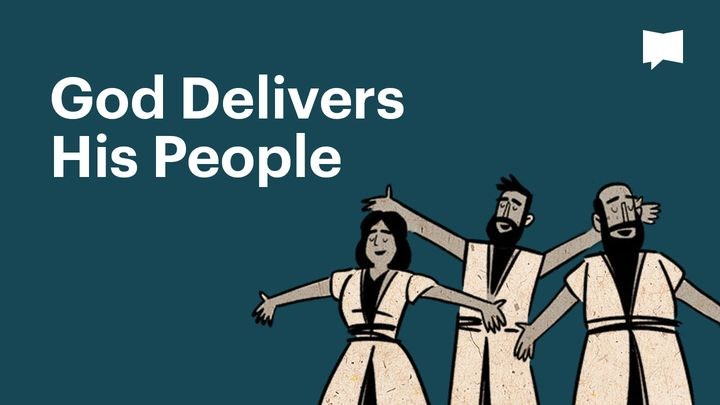 Together in Scripture | God Delivers His People