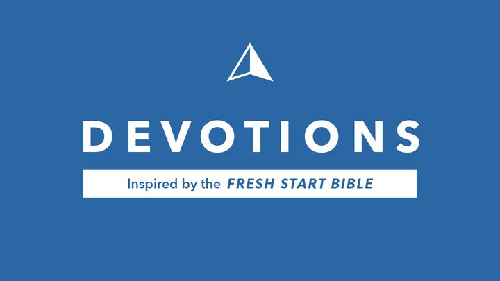 Devotions Inspired by the Fresh Start Bible