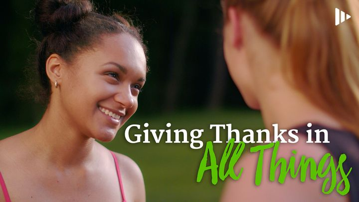 Giving Thanks In All Things: Video Devotions From Time Of Grace